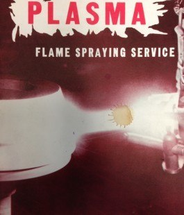 Plasma Spraying Services 1960s